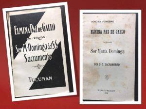 1912 - Elmina Paz de Gallo en religión Sor María Dominga del SS Sacremento.